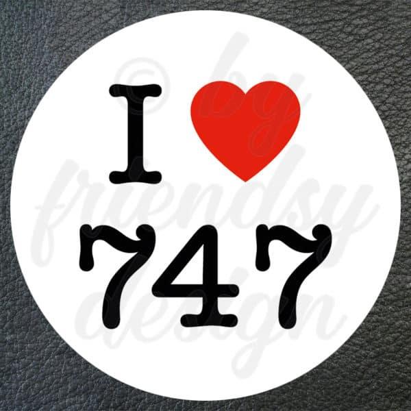 Aufkleber I Love 747 1