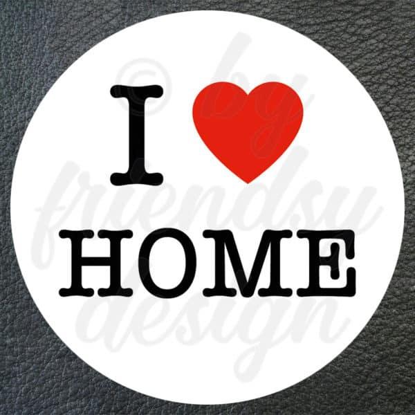 "Aufkleber ""I Love Home"" 1"